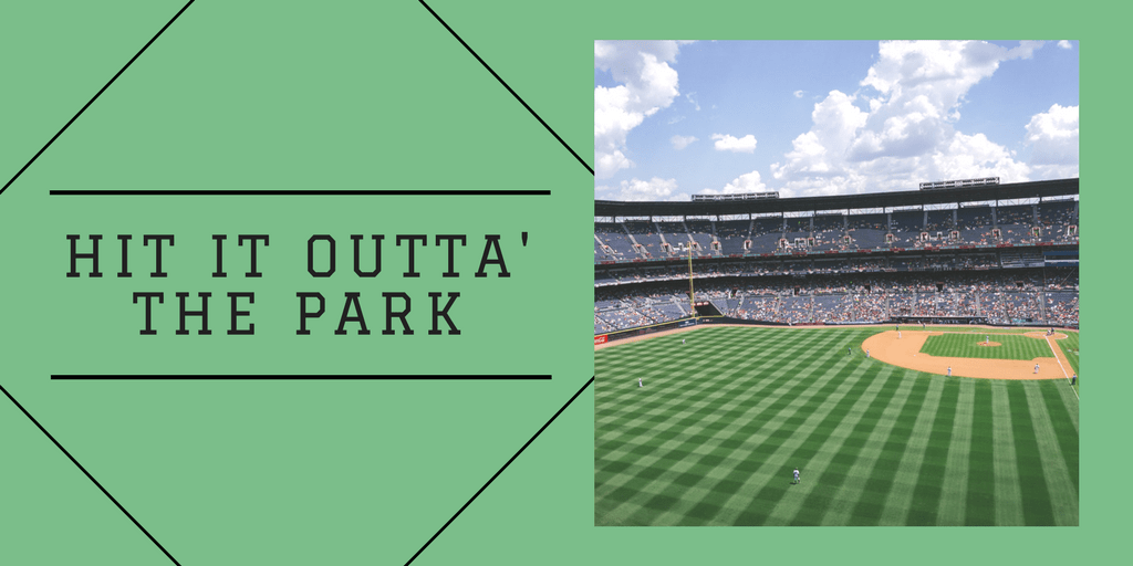 Hit it Outta' the Park